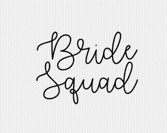 bride squad svg dxf file silhouette stencil instant download silhouette cameo cricut downloads cricut clip art commercial use