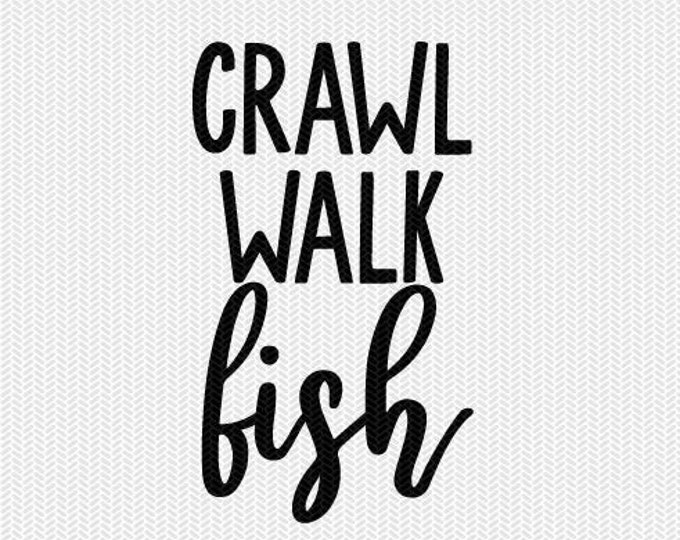 crawl walk fish svg dxf file instant download silhouette cameo cricut downloads clip art commercial use