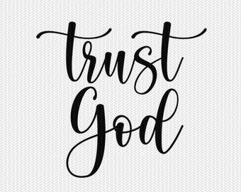 trust God svg dxf file instant download silhouette cameo cricut clip art commercial use