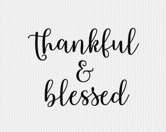 thankful and blessed cut file svg dxf file stencil silhouette cameo cricut commercial use cricut downloads