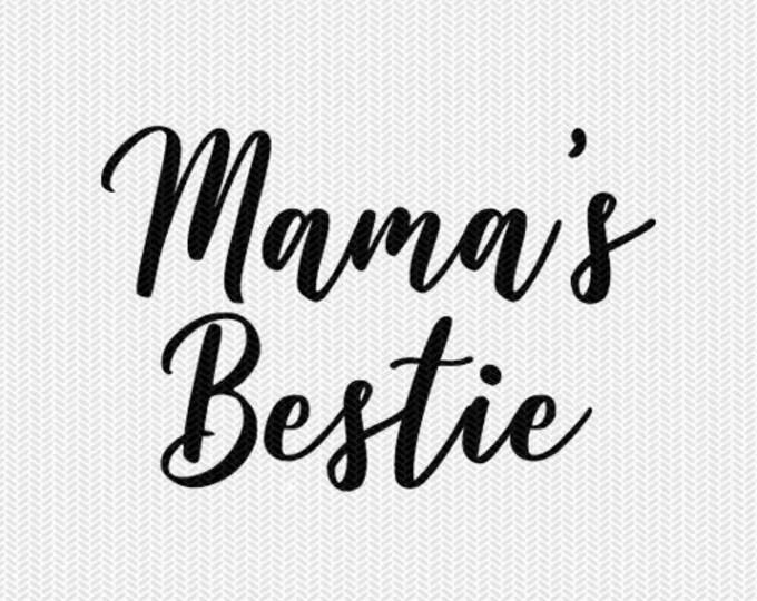 mamas bestie svg dxf file stencil silhouette cameo cricut commercial use cricut downloads
