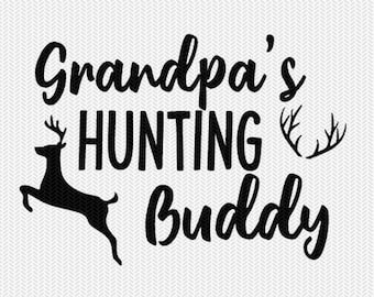 grandpa's hunting buddy svg dxf file instant download silhouette cameo cricut downloads clip art commercial use