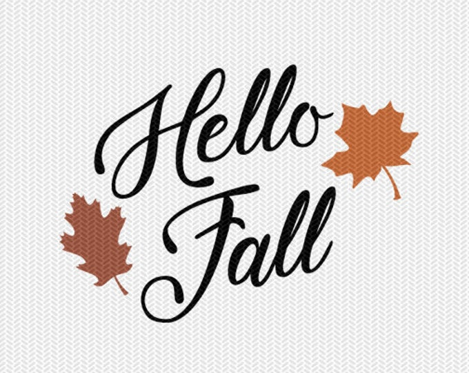 hello fall leaves svg dxf file instant download silhouette cameo cricut clip art commercial use