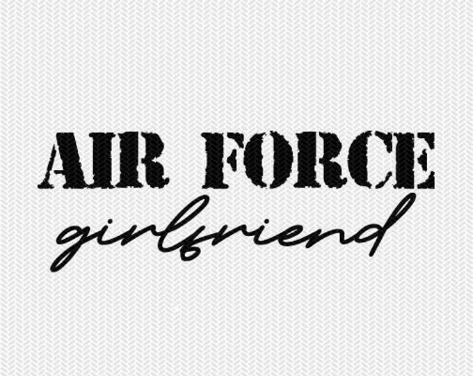 air force girlfriend army military svg dxf file stencil silhouette cameo cricut clip art commercial use