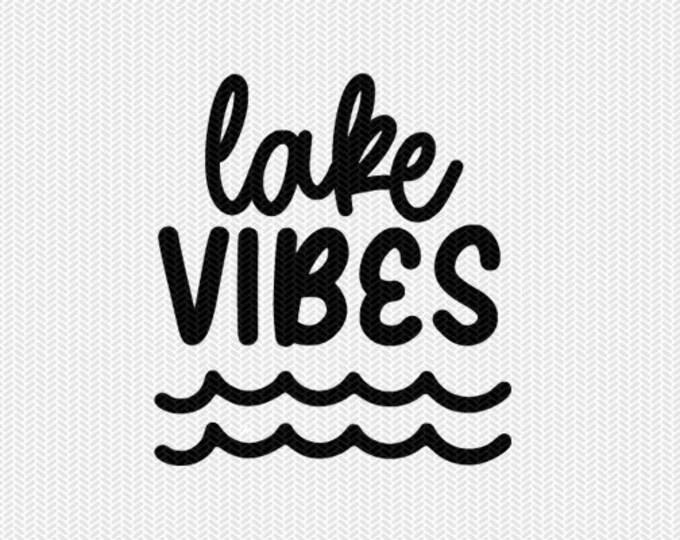 lake vibes svg dxf file stencil silhouette cameo cricut commercial use cricut downloads