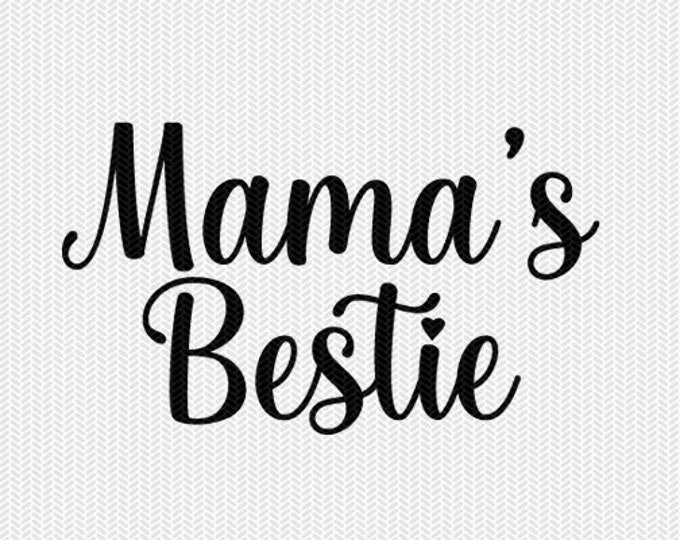 mama's bestie svg dxf file instant download silhouette cameo cricut downloads clip art commercial use