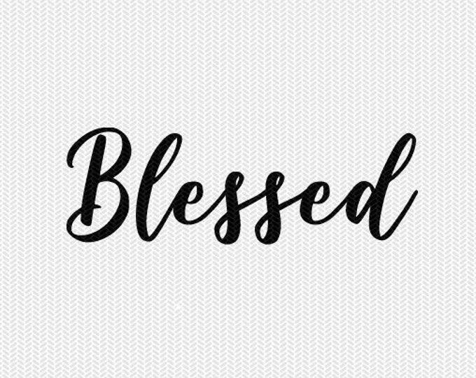 blessed svg dxf file stencil silhouette cameo cricut commercial use cricut downloads