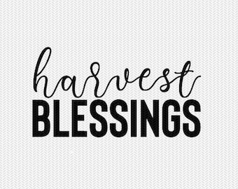 harvest blessings svg dxf file instant download silhouette cameo cricut clip art commercial use