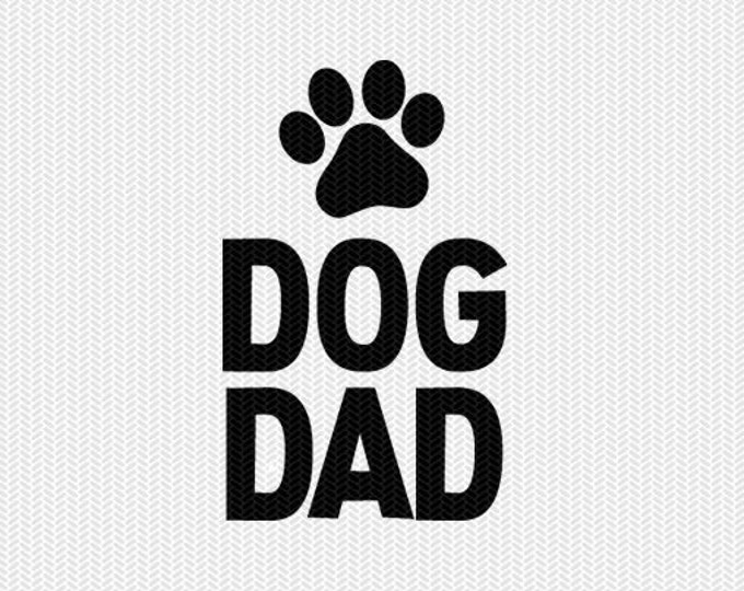 dog dad svg dxf file instant download stencil silhouette cameo cricut downloads cut file clip art commercial use
