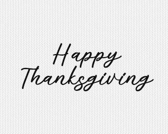happy thanksgiving cut file svg dxf file stencil silhouette cameo cricut commercial use cricut downloads