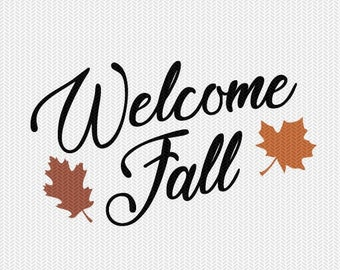 welcome fall svg dxf file instant download silhouette cameo cricut clip art commercial use