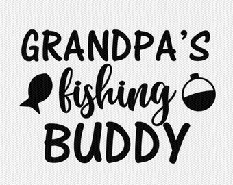 grandpa's fishing buddy svg dxf file instant download silhouette cameo cricut downloads clip art commercial use