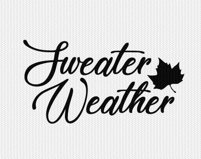 sweater weather svg dxf file instant download silhouette cameo cricut download clip art commercial use