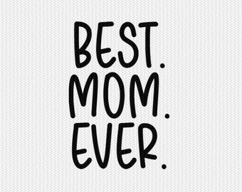 best mom ever clip art svg dxf file instant download silhouette cameo cricut clip art commercial use cricut download