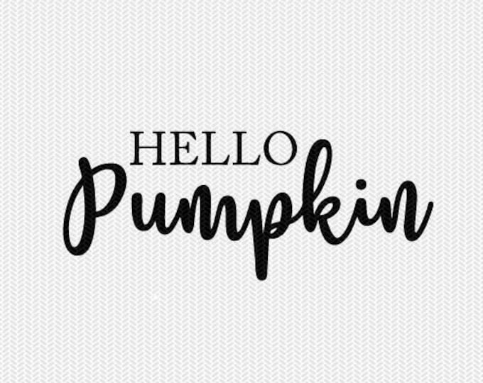 hello pumpkin svg dxf file instant download silhouette cameo cricut downloads clip art commercial use