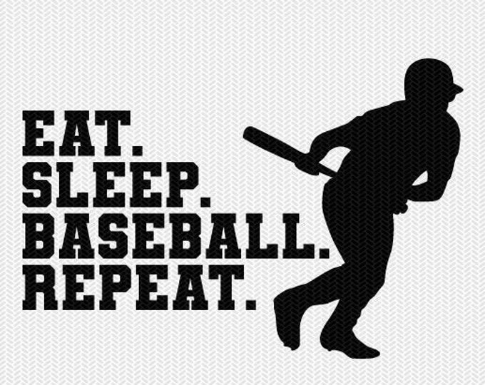 eat sleep baseball repeat svg dxf file instant download silhouette cameo cricut clip art commercial use cricut download