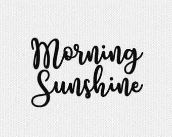 morning sunshine svg dxf file instant download silhouette cameo cricut downloads clip art commercial use