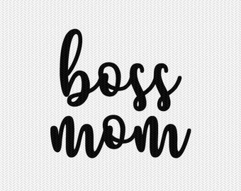 boss mom svg dxf file instant download silhouette cameo cricut downloads clip art commercial use