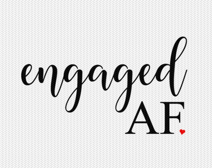 engaged AF wedding stencil svg dxf file instant download silhouette cameo cricut clip art commercial use