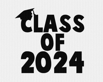 class of 2024 school svg dxf file instant download silhouette cameo cricut download clip art commercial use