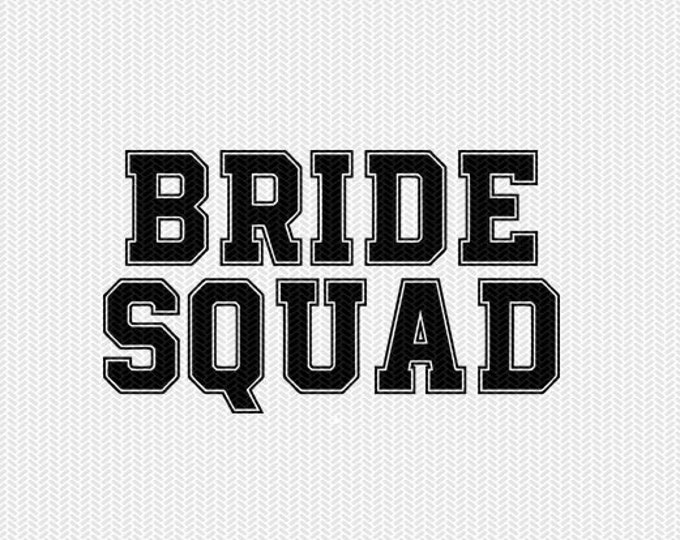 bride squad svg dxf file silhouette stencil instant download silhouette cameo cricut downloads cricut clip art commercial use
