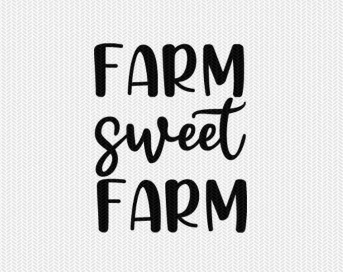 farm sweet farm svg dxf jpeg png file stencil silhouette cameo cricut clip art commercial use cricut downloads