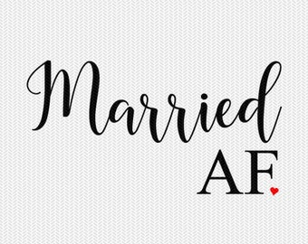 married AF svg dxf file instant download silhouette cameo cricut clip art commercial use