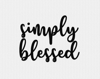 simply blessed svg dxf file instant download silhouette cameo cricut downloads clip art commercial use