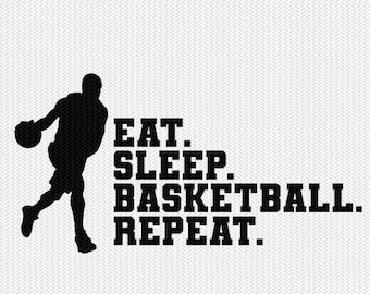 eat sleep basketball repeat svg dxf file instant download silhouette cameo cricut clip art commercial use cricut download