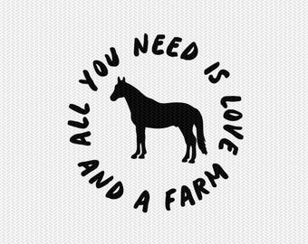 all you need is love and a farm horse svg dxf file download stencil silhouette cameo cricut downloads cut file clip art commercial use