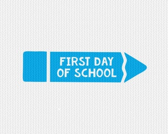 first day of school svg dxf file instant download silhouette cameo cricut clip art commercial use