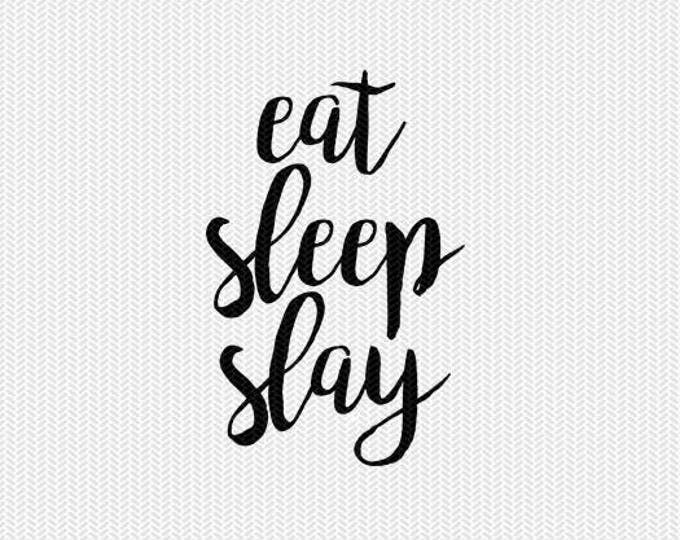 eat sleep slay svg dxf file instant download silhouette cameo cricut clip art commercial use