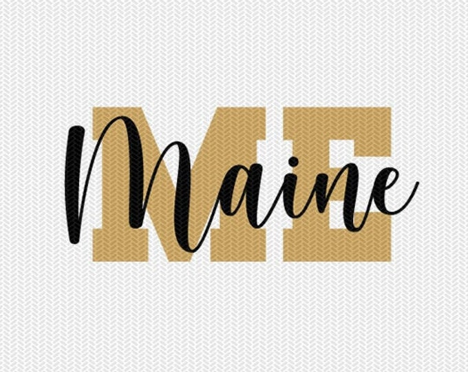 maine state svg dxf file instant download silhouette cameo cricut downloads clip art commercial use