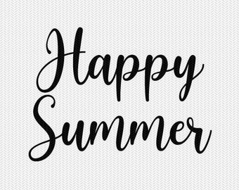 happy summer svg dxf file instant download silhouette cameo cricut downloads clip art commercial use