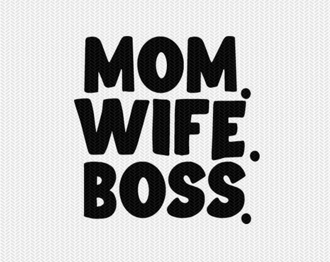mom wife boss clip art svg dxf file instant download silhouette cameo cricut clip art commercial use cricut download