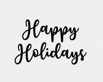 happy holidays svg dxf file instant download silhouette cameo cricut downloads clip art commercial use