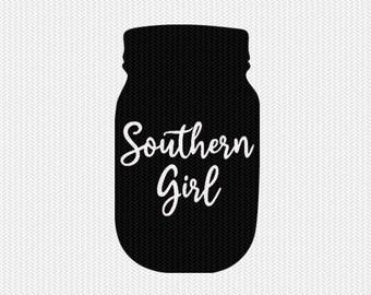 mason jar southern girl svg dxf jpeg png file stencil silhouette cameo cricut clip art commercial use cricut downloads