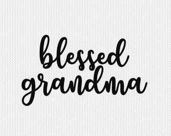 blessed grandma svg dxf file instant download silhouette cameo cricut downloads clip art commercial use