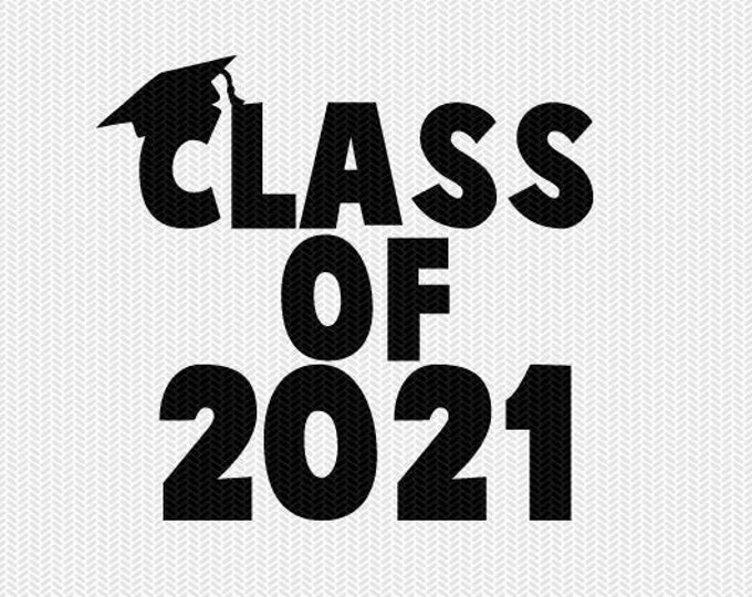 class of 2021 school svg dxf file instant download silhouette cameo cricut download clip art commercial use