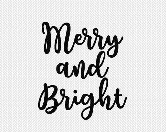 merry and bright svg dxf file instant download silhouette cameo cricut downloads clip art commercial use