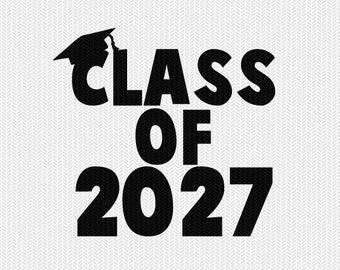 class of 2027 school svg dxf file instant download silhouette cameo cricut download clip art commercial use
