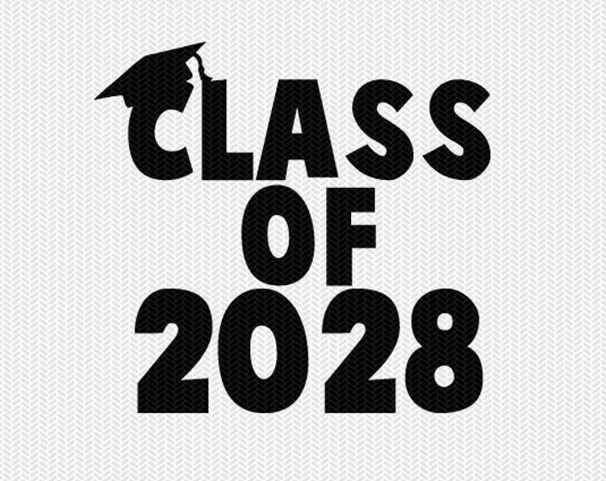 class of 2028 school svg dxf file instant download silhouette cameo cricut download clip art commercial use