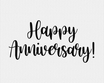 happy anniversary svg dxf file instant download silhouette cameo cricut downloads clip art commercial use