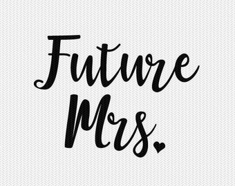 future mrs wedding stencil svg dxf file instant download silhouette cameo cricut clip art commercial use