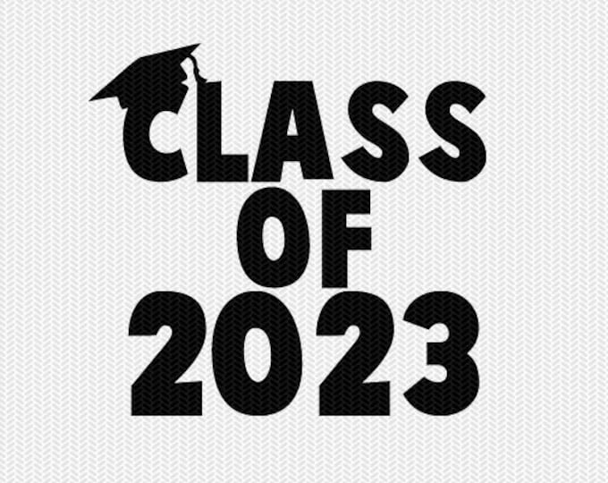 class of 2023 school svg dxf file instant download silhouette cameo cricut download clip art commercial use