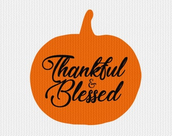 thankful and blessed svg dxf file instant download silhouette cameo cricut clip art commercial use