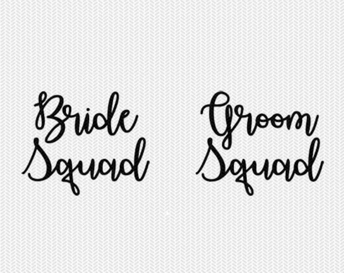bride squad groom squad svg dxf file silhouette stencil instant download silhouette cameo cricut downloads cricut clip art commercial use