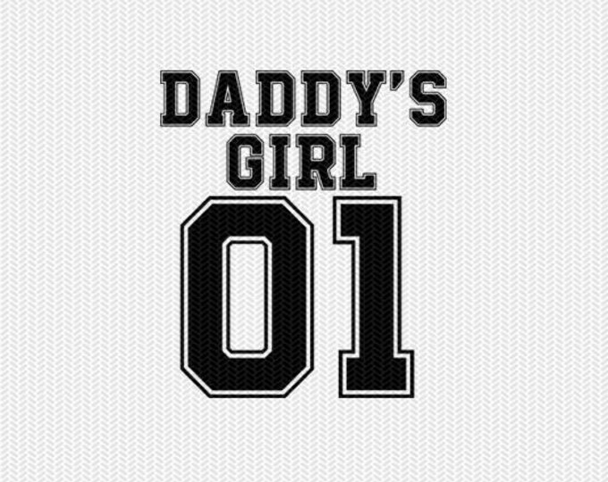 daddy's girl 01 svg dxf file instant download silhouette cameo cricut clip art commercial use