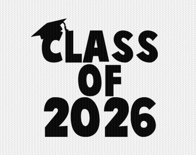 class of 2026 school svg dxf file instant download silhouette cameo cricut download clip art commercial use