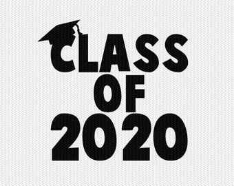 class of 2020 school svg dxf file instant download silhouette cameo cricut download clip art commercial use
